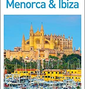 Mallorca, Menorca and Ibiza travel guide